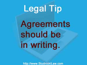Agreements should be in writing