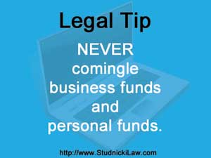 Never commingle business and personal funds